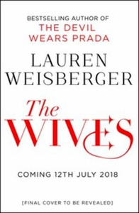 The Wives (ebok) av Lauren Weisberger
