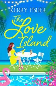 The Love Island (ebok) av Kerry Fisher