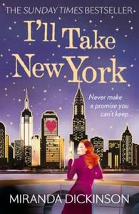I'll Take New York (ebok) av Miranda Dickinso