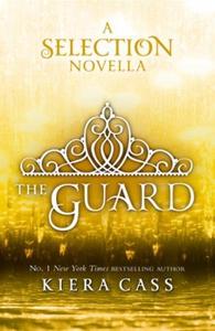 The Guard (ebok) av Kiera Cass
