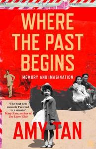 Where the Past Begins (ebok) av Amy Tan
