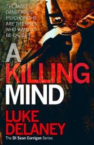 A Killing Mind (ebok) av Luke Delaney