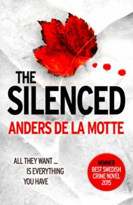 The Silenced (ebok) av Anders de la Motte