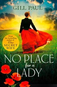No Place For A Lady (ebok) av Gill Paul
