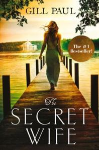 The Secret Wife (ebok) av Gill Paul