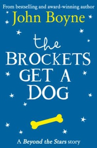 The Brockets Get a Dog (ebok) av John Boyne