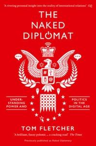 The Naked Diplomat (ebok) av Tom Fletcher