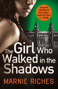 The Girl Who Walked in the Shadows (ebok) av