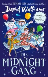 The Midnight Gang (ebok) av David Walliams