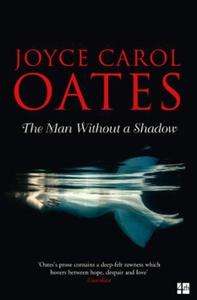 The Man Without a Shadow (ebok) av Joyce Caro