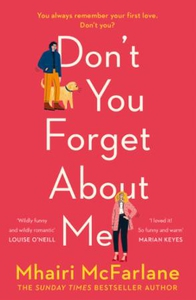 Don't You Forget About Me (ebok) av Mhairi Mc