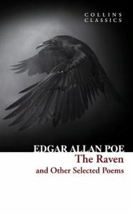 The Raven and Other Selected Poems (ebok) av