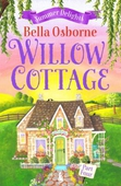 Willow Cottage - Part Four