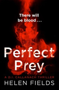 Perfect Prey (ebok) av Helen Fields