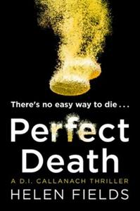 Perfect Death (ebok) av Helen Fields