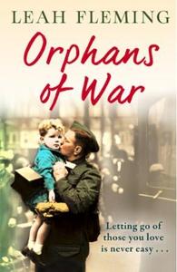 Orphans of War (ebok) av Leah Fleming