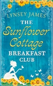 The Sunflower Cottage Breakfast Club