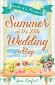 Summer at the Little Wedding Shop