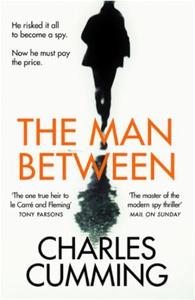 The Man Between (ebok) av Charles Cumming