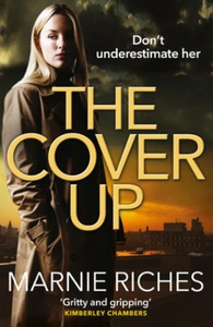 The Cover Up (ebok) av Marnie Riches