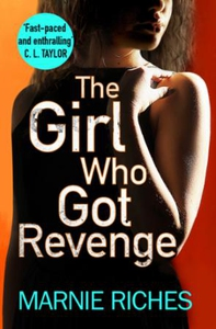 The Girl Who Got Revenge (ebok) av Marnie Ric