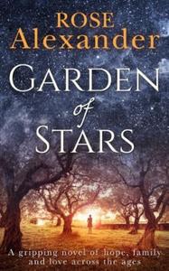 Garden of Stars (ebok) av Rose Alexander
