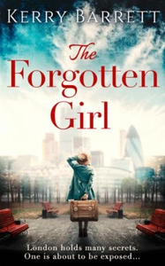 The Forgotten Girl (ebok) av Kerry Barrett