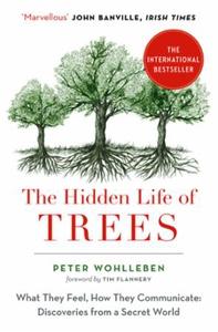 The Hidden Life of Trees (ebok) av Peter Wohl