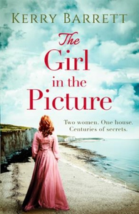 The Girl in the Picture (ebok) av Kerry Barre