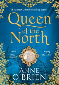 Queen of the North (ebok) av Anne O'Brien