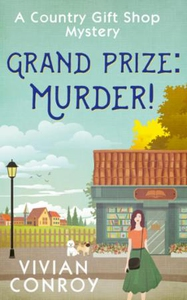 Grand Prize: Murder! (ebok) av Vivian Conroy