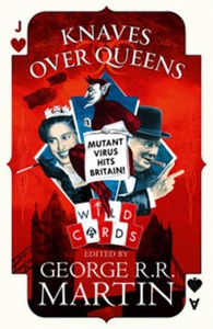Knaves Over Queens (ebok) av George R.R. Mart
