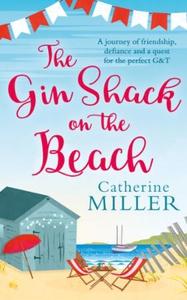 The Gin Shack on the Beach (ebok) av Catherin