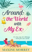 Around the World with My Ex