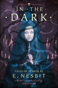 In the Dark (ebok) av E. Nesbit