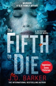 The Fifth to Die (ebok) av J.D. Barker