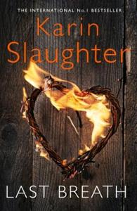 Last Breath (ebok) av Karin Slaughter