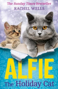Alfie the Holiday Cat (ebok) av Rachel Wells