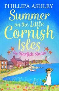 Summer on the Little Cornish Isles: The Starf