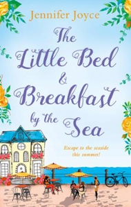 The Little Bed & Breakfast by the Sea (ebok)