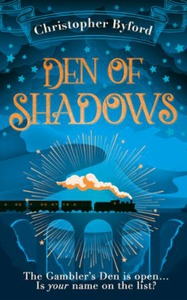 Den of Shadows (ebok) av Christopher Byford