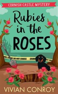 Rubies in the Roses (ebok) av Vivian Conroy