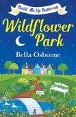 Wildflower Park - Part One