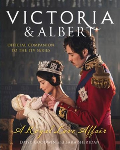 Victoria and Albert - A Royal Love Affair (eb