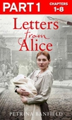 Letters from Alice: Part 1 of 3