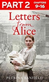 Letters from Alice: Part 2 of 3