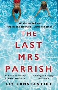 The Last Mrs Parrish (ebok) av Liv Constantin