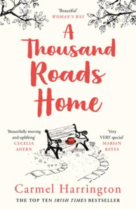A Thousand Roads Home (ebok) av Carmel Harrin