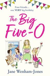 The Big Five O (ebok) av Jane Wenham-Jones