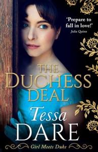 The Duchess Deal (ebok) av Tessa Dare